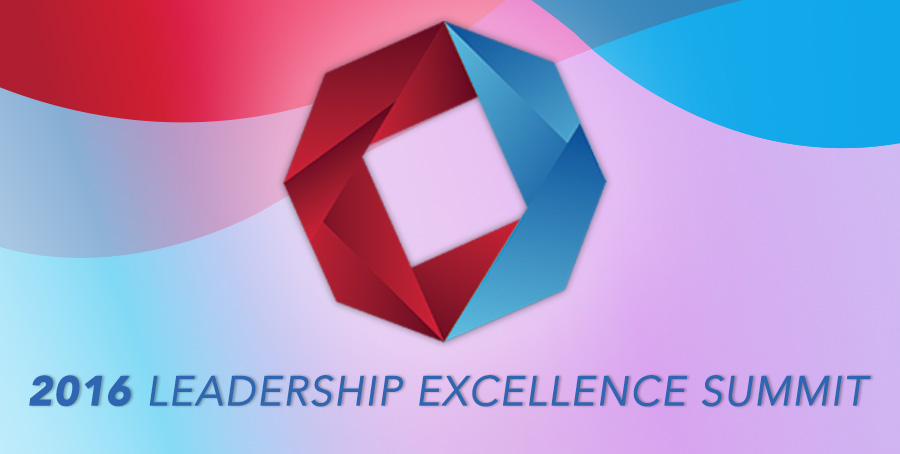 2016 Leadership Excellence Summit